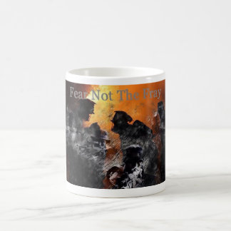 Fear Not The Fray Classic White Coffee Mug