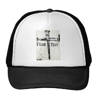 Fear Not Trucker Hat