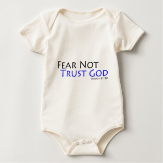Fear Not, Trust God Baby Bodysuit