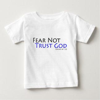 Fear Not, Trust God Baby T-Shirt
