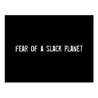 fear of a slack planet post card