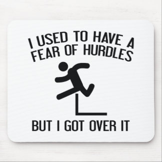 Fear Of Hurdles Mouse Pad