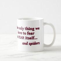 Fear of Spiders Mug