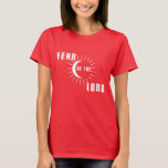 Fear of the Lord T-Shirt