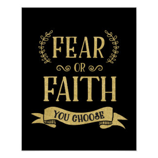 Fear or Faith Art Poster