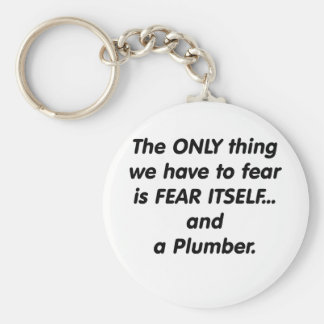 Fear Plumber Basic Round Button Keychain