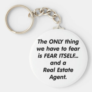 Fear Real Estate Agent Keychain