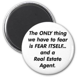 Fear Real Estate Agent Magnet
