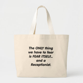 fear receptionist tote bags