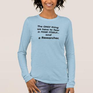 fear researcher long sleeve T-Shirt