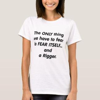 fear rigger T-Shirt