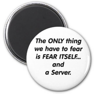 fear server 2 inch round magnet