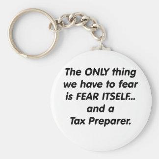 Fear Tax Preparer Basic Round Button Keychain