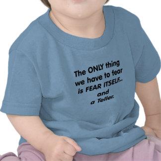 Fear Teller Tee Shirts