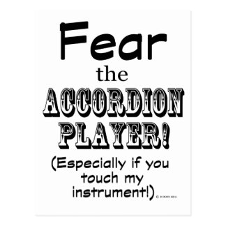 Fear The Accordion Player Postcard