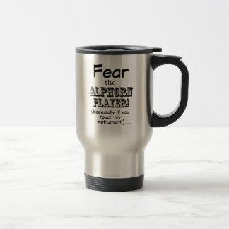 Fear the Alphorn Player Travel Mug