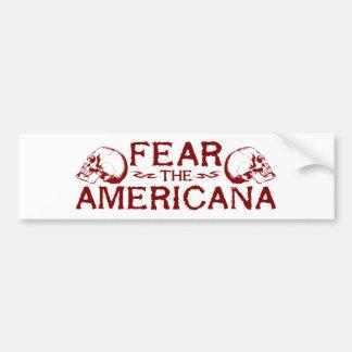 Fear the Americana Car Bumper Sticker