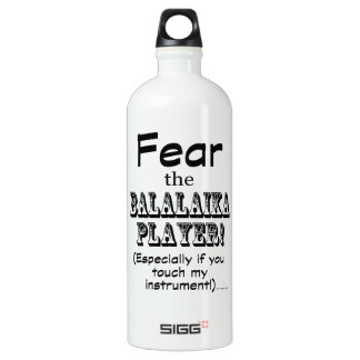 Fear The Balalaika Player Water Bottle