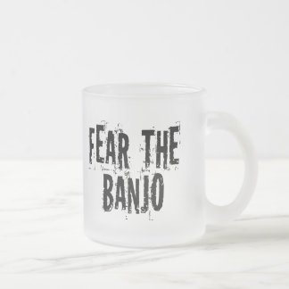 Fear The Banjo 10 Oz Frosted Glass Coffee Mug