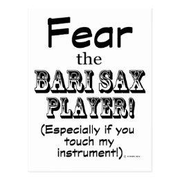 Fear The Bari Sax Player Postcard