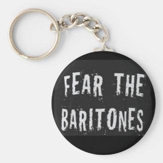 Fear the Baritones Key Chain
