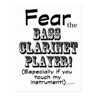 Fear The Bass Clarinet Player Postcard