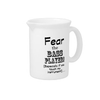Fear The Bass Player Beverage Pitchers