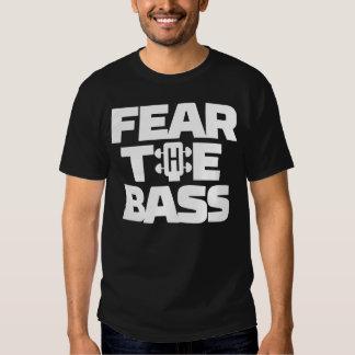 Fear The Bass T Shirts