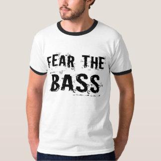 Fear the Bass Tshirts