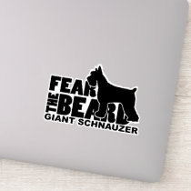 Fear the Beard Decal for Giant Schnauzer Lovers