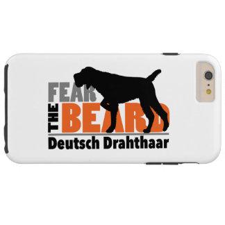 Fear the Beard - Deutsch Drahthaar Tough iPhone 6 Plus Case