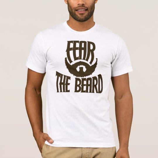 Fear the Beard Funny men T-Shirt