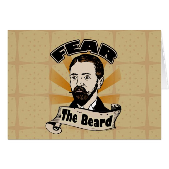 Fear the Beard, Funny Mustache Card