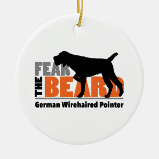 Fear the Beard - German Wirehaired Pointer Ceramic Ornament
