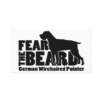 Fear the Beard - German Wirehaired Pointer Gear Canvas Print