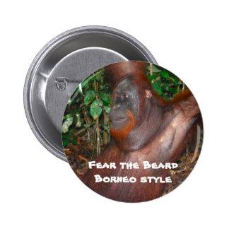 Fear the Beard (rainforest style) Pinback Buttons
