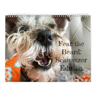 Fear the Beard: Schnauzer Edition Calendar