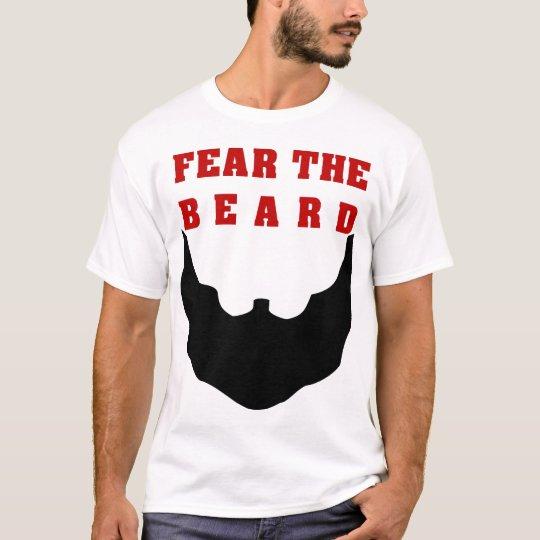 Fear the beard T-Shirt