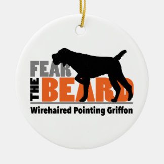 Fear the Beard - Wirehaired Pointing Griffon Ceramic Ornament