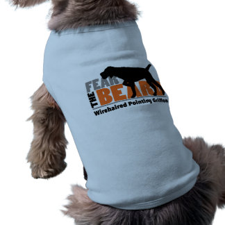Fear the Beard - Wirehaired Pointing Griffon Tee