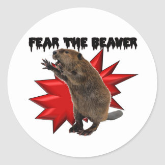 Fear the Beaver Stickers