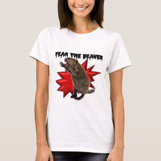 Fear the Beaver T-Shirt