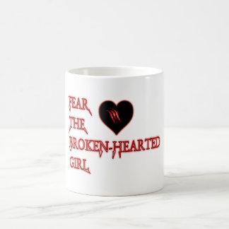 Fear the broken-hearted coffee mug