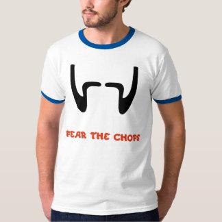 FEAR THE CHOPS T-Shirt