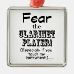 Fear The Clarinet Player Ornaments
