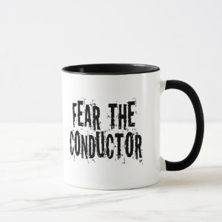 Fear The Conductor Band Mug Gift