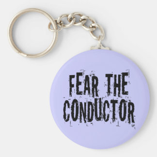 Fear The Conductor Basic Round Button Keychain