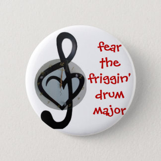 fear the drum major button