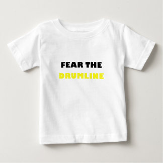 Fear the Drumline Baby T-Shirt