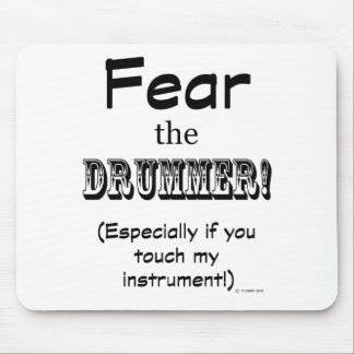 Fear The Drummer Mouse Pad